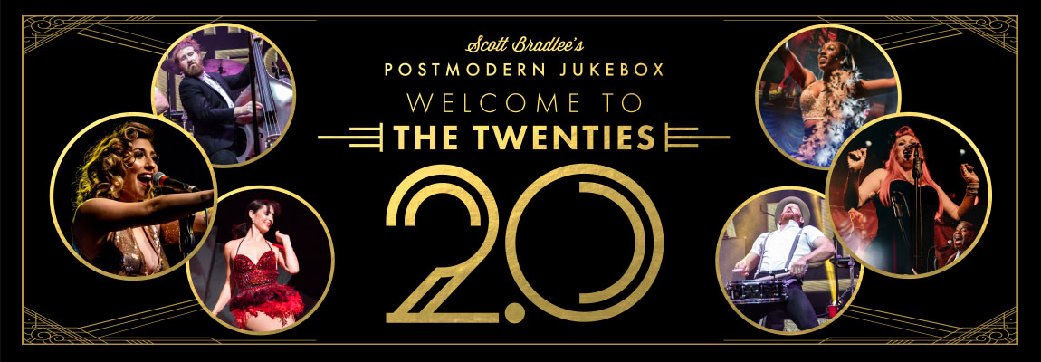 Fox Presents: Postmodern Jukebox Welcome to the Twenties 2.0