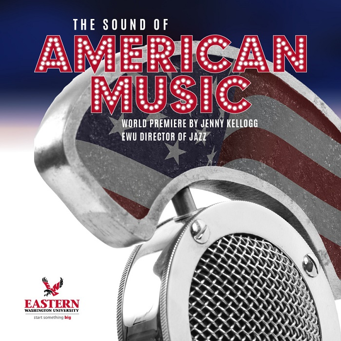EWU Presents: The Sound of American Music