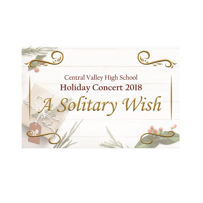 Central Valley High School Holiday Concert 2018 - A Solitary Wish